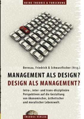 Management als Design? Design als Management?