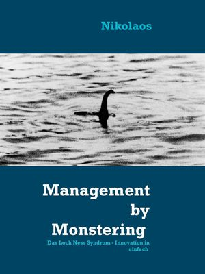 Management by Monstering