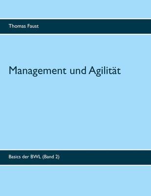 Management und Agilität