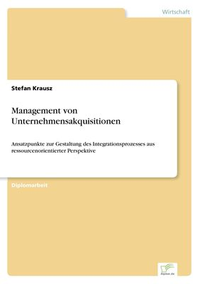 Management von Unternehmensakquisitionen