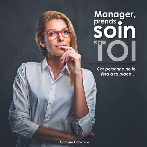 Manager prends soin de toi