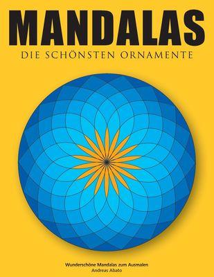 Mandalas - Die schönsten Ornamente