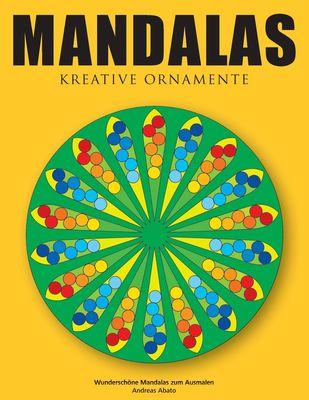Mandalas - Kreative Ornamente