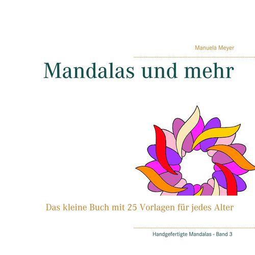 Mandalas und mehr
