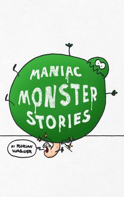Maniac Monster Stories