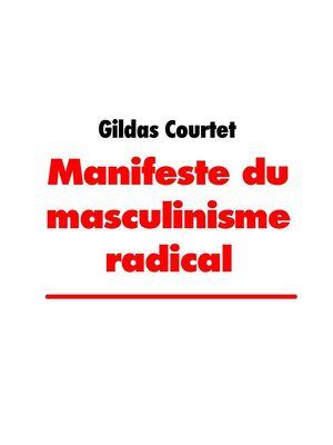 Manifeste du masculinisme radical