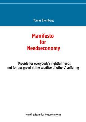 Manifesto for Needseconomy