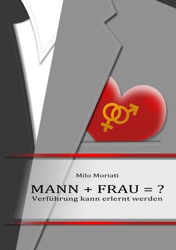 Mann + Frau  = ?