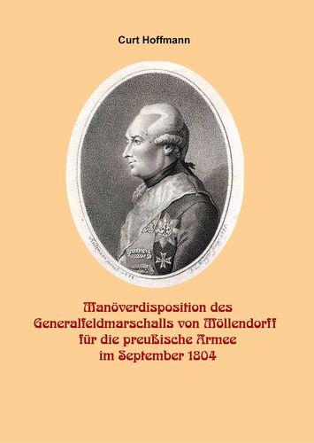 Manöverdisposition des Generalfeldmarschalls Wichard von Möllendorf (1724-1816) für die preußische Armee im September 1804