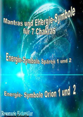 Mantras und Energie-Symbole für 7 Chakren