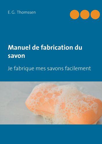 Manuel de fabrication du savon