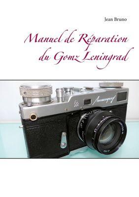 Manuel de Réparation du Gomz Leningrad