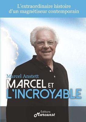 Marcel et l'Incroyable