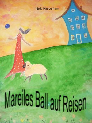 Mareiles Ball auf Reisen