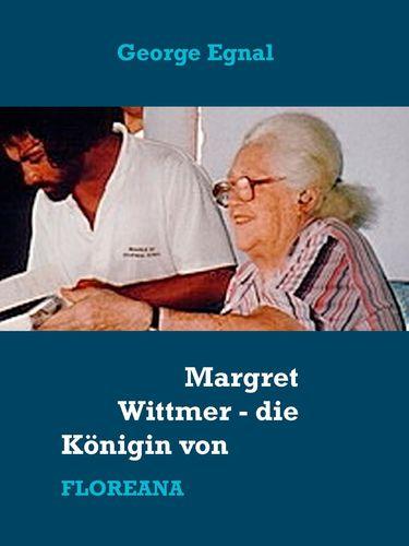 Margret Wittmer - die Königin von Floreana
