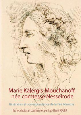 Marie Kalergis-Mouchanoff, née Nesselrode