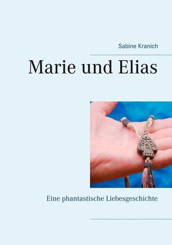 Marie und Elias