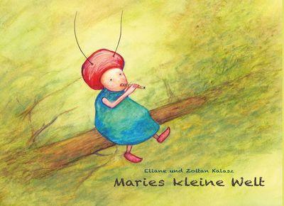 Maries kleine Welt