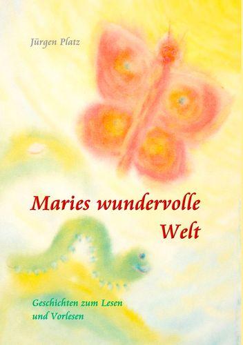 Maries wundervolle Welt