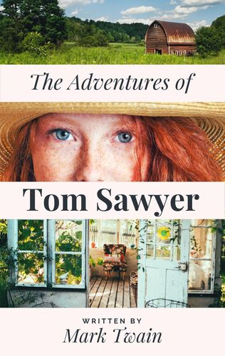 Mark Twain's The Adventures of Tom Sawyer