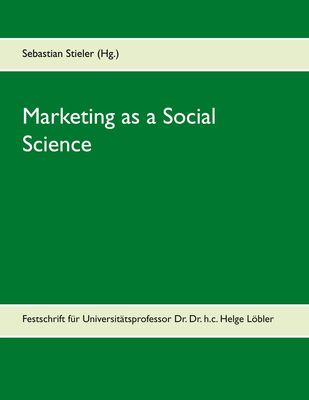 Marketing as a Social Science