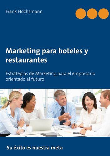 Marketing para hoteles y restaurantes