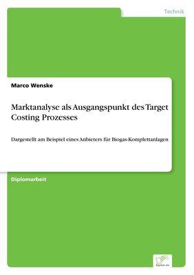 Marktanalyse als Ausgangspunkt des Target Costing Prozesses