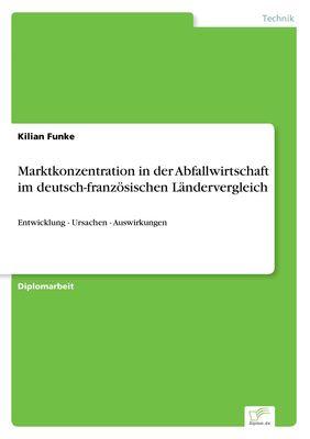 Marktkonzentration in der Abfallwirtschaft im deutsch-französischen Ländervergleich