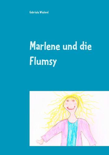 Marlene und die Flumsy