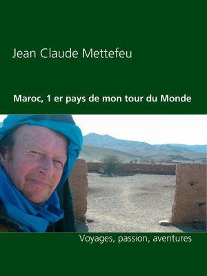 Maroc, 1 er pays de mon tour du Monde
