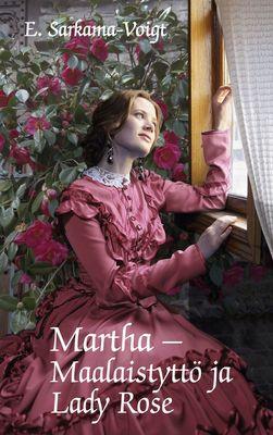 Martha -Maalaistyttö ja Lady Rose