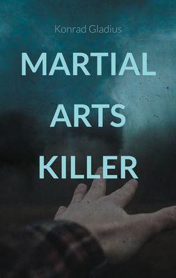 Martial Arts Killer