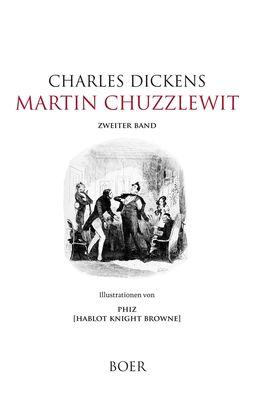 Martin Chuzzlewit, Band 2