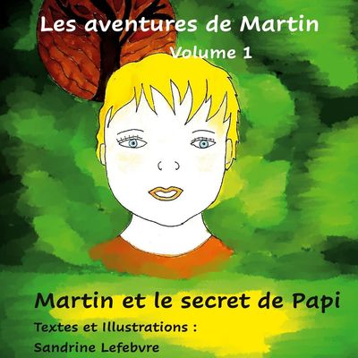 Martin et le secret de Papi