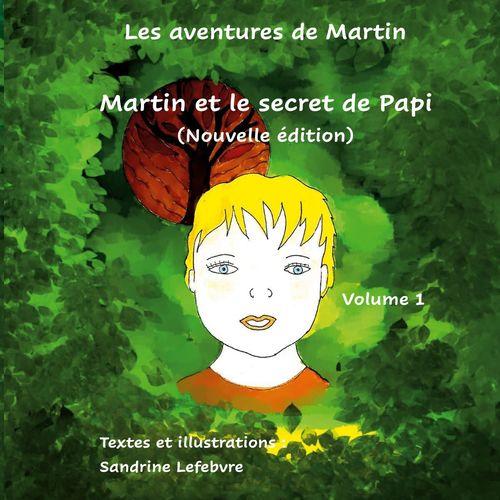 Martin et le secret de Papi