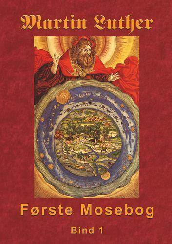 Martin Luther - Første Mosebog