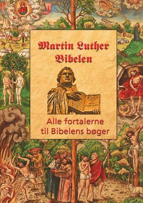 Martin Luther - Fortalerne til Bibelen