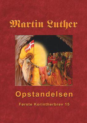 Martin Luther - Opstandelsen