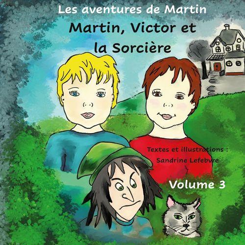 Martin, Victor et la sorcière