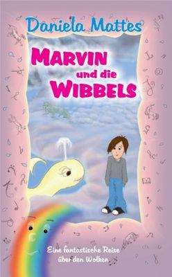 Marvin und die Wibbels