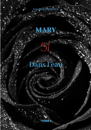 Mary, Tome 2
