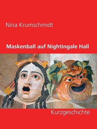 Maskenball auf Nightingale Hall