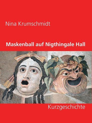Maskenball auf Nigthingale Hall