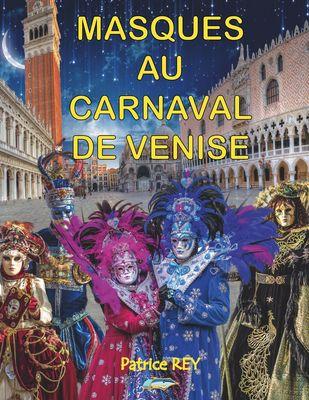 Masques Au Carnaval De Venise