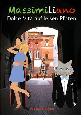 Massimiliano Dolce Vita auf leisen Pfoten (illustrierte Ausgabe)