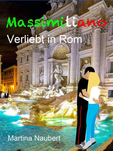 Massimiliano Verliebt in Rom