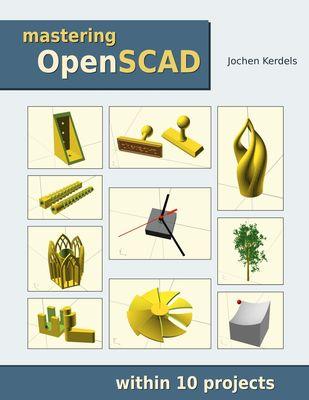 Mastering OpenSCAD