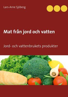 Mat från jord och vatten