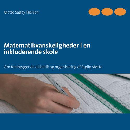 Matematikvanskeligheder i en inkluderende skole