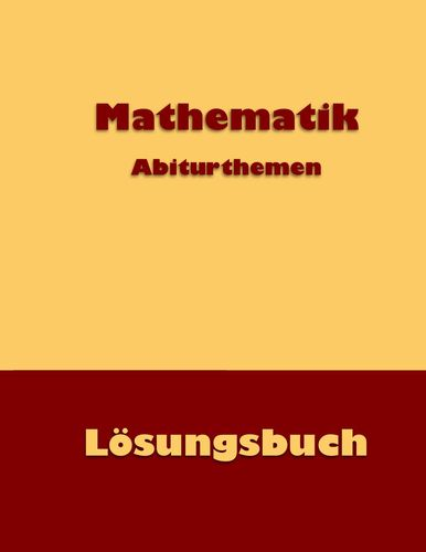 Mathematik Abiturthemen